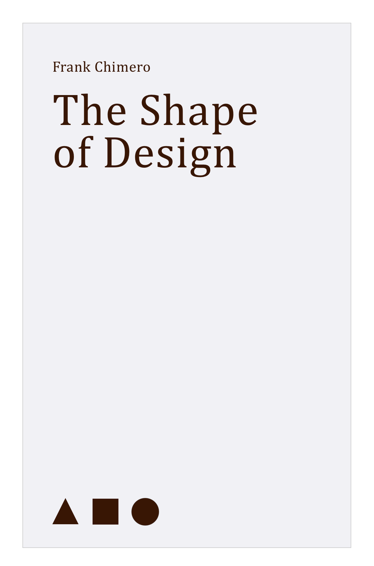 Frank Chimero; The Shape of Design